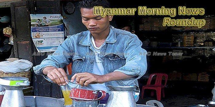 Myanmar Morning News For June 14