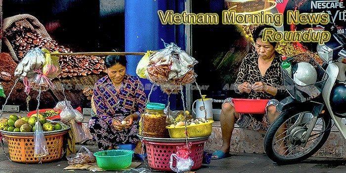 Vietnam Morning News For June 20
