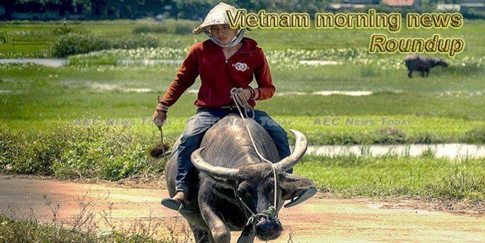 Vietnam morning news for August 2