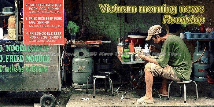 Vietnam morning news for August 17