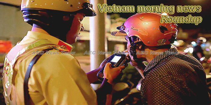 Vietnam morning news for January 2