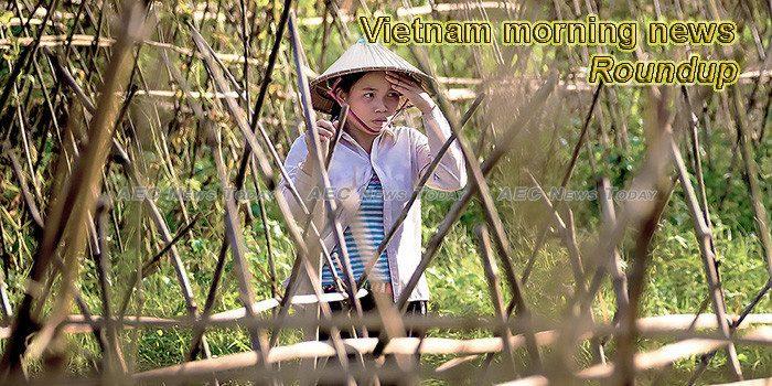 Vietnam morning news for January 18