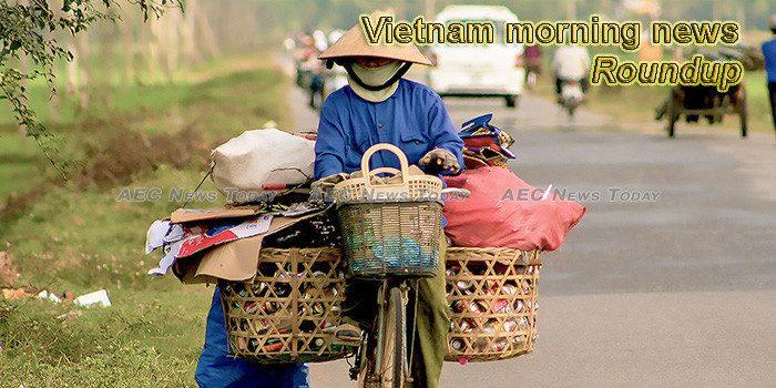 Vietnam morning news for February 18