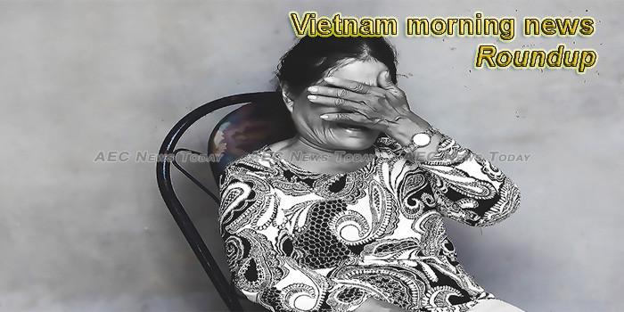 Vietnam morning news for June 18