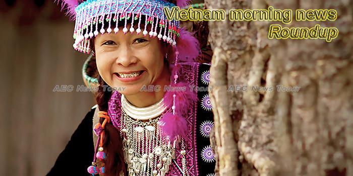 Vietnam morning news for August 8