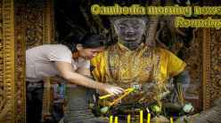 Cambodia morning news for July 10