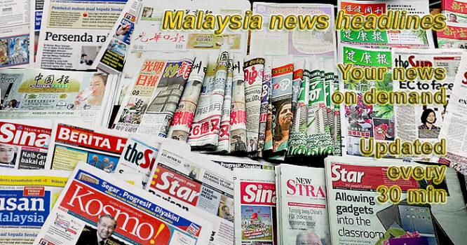 Malaysia news headlines